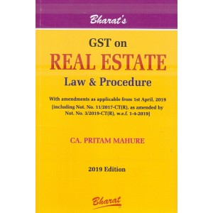 Bharat's GST on Real Estate Law & Procedure by CA. Pritam Mahure